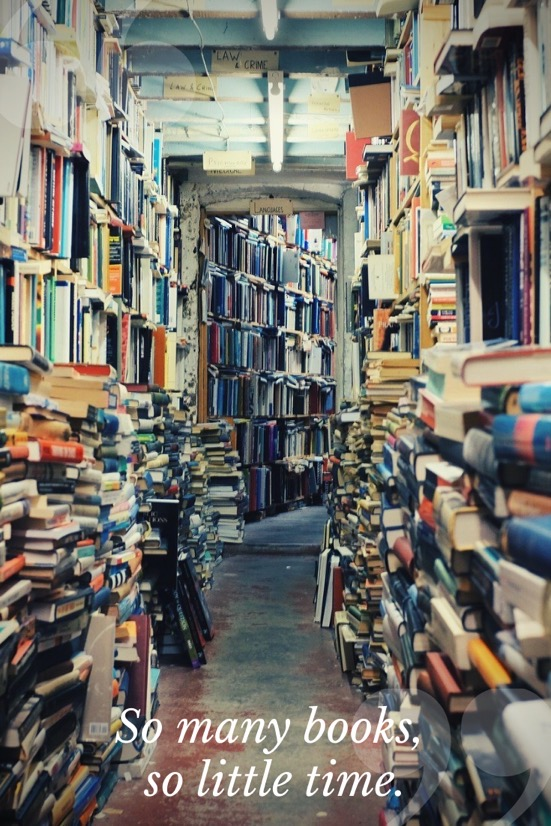So many books, so little time.